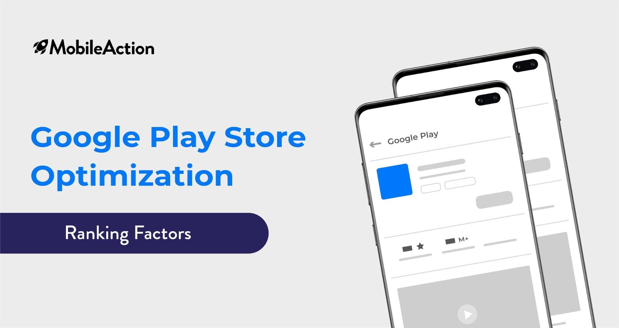 Google Play Store App Store Optimization Ranking Factors