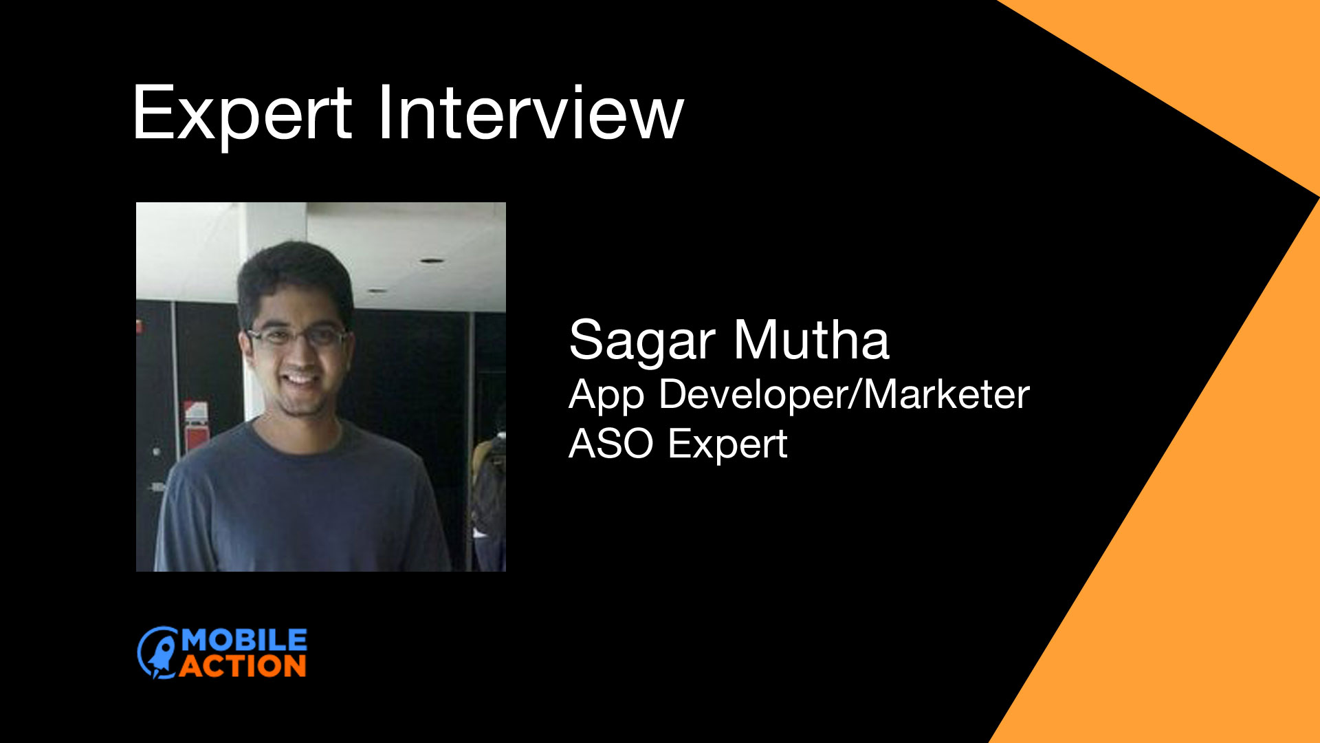 Sagar Mutha interview - download increase with ASO