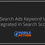 Apple Search Ads Keyword Volume Now Available In Mobile Action
