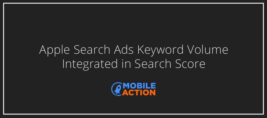 Apple Search Ads Keyword Volume