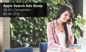 Apple Search Advertisers Seeing $0.40 CPA & 49.4% Conversion