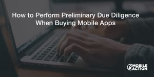 How to Perform Due Diligence when Buying an App
