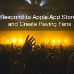 How to Respond to Apple App Store Reviews