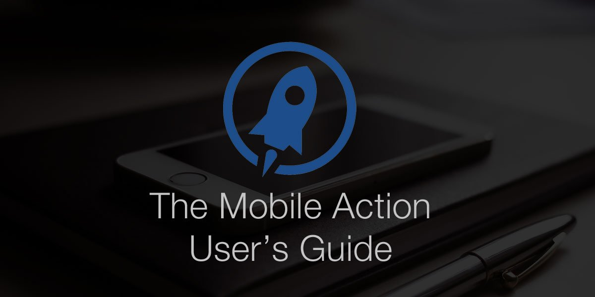 Mobile Action User's Guide