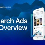Apple Search Ads Overview – Mobile Action