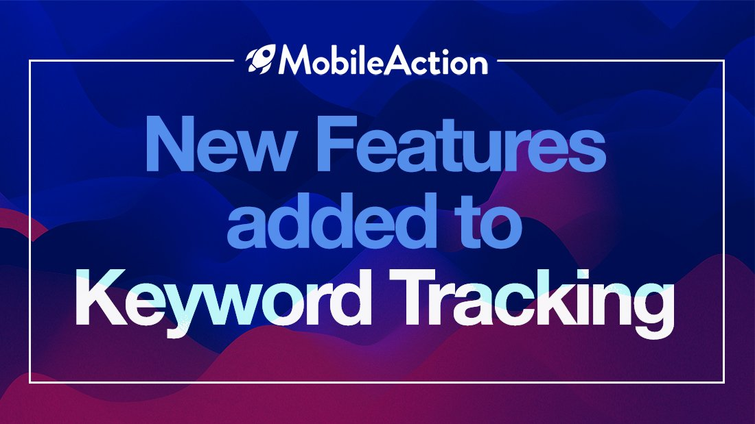 New features added to Keyword Tracking