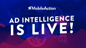 Announcing the Mobile Action Ad Intelligence Tool