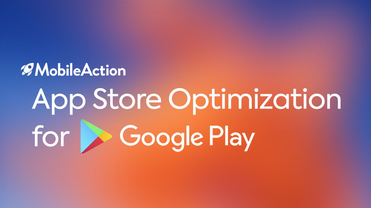 ASO for Google Play Store