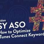 How to Optimize the iTunes Connect Keyword Spot: Easy ASO