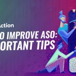 How to Improve ASO: 4 Important Tips