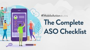 The Complete ASO Checklist – App Store Optimization Made Simple
