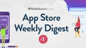 App Store Weekly Digest #1 – October 9, 2018