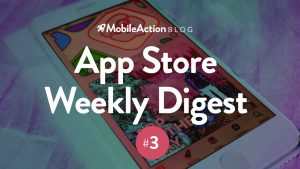 App Store Weekly Digest #3 – October 23, 2018