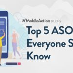 Top 5 ASO Tips Everyone Should Know